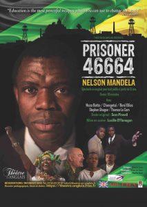 """THEATRE EN ANGLAIS diffuse """"PRISONER 46664 NELSON MANDELA"""""""