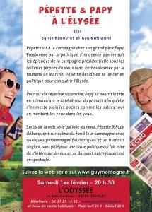 """Guy Montagné & Sylvie Raboutet dans """"Pépette & Papy à l'Élysée"""""""